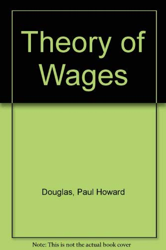 9780678000625: Theory of Wages