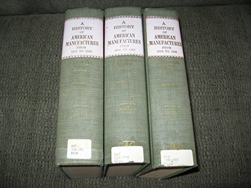 9780678001660: History of American Manufactures from 1608 to 1860