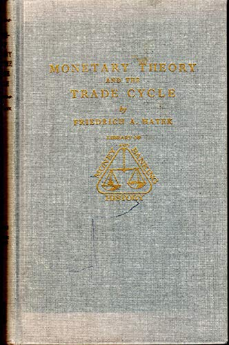 9780678001769: Monetary Theory and the Trade Cycle