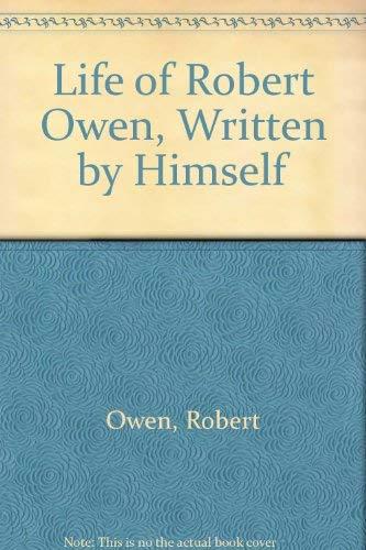 9780678002711: Life of Robert Owen Written by Himself