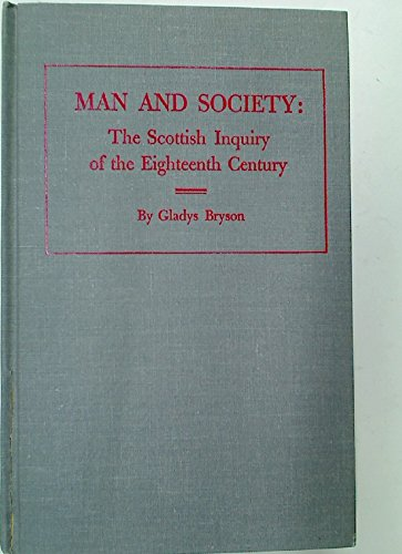 9780678003732: Man and Society: The Scottish Inquiry of the Eighteenth Century