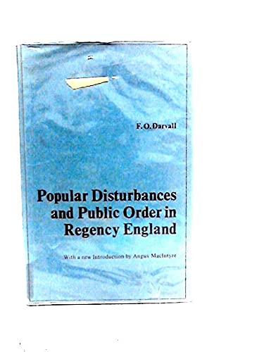 Popular Disturbances and Public Order in Regency: Darvall, Frank