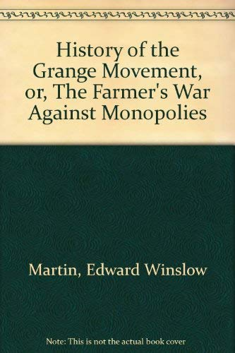 History of the Grange Movement (Reprints of: McCabe, J.
