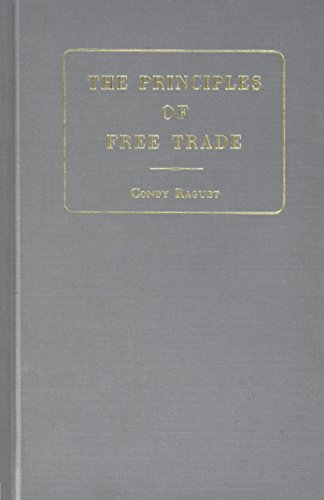 9780678005293: Principles of Free Trade (Reprints of economic classics)