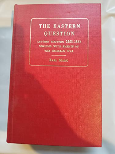 9780678005675: The Eastern question;: A reprint of letters written 1853-1856 dealing with the events of the Crimean War (Reprints of economic classics)