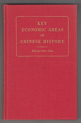 9780678005941: Key Economic Areas in Chinese History As Revealed