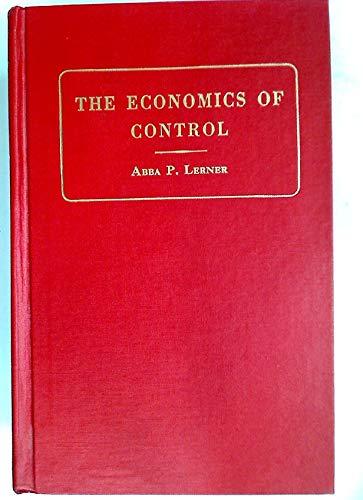 9780678006184: The Economics of Control