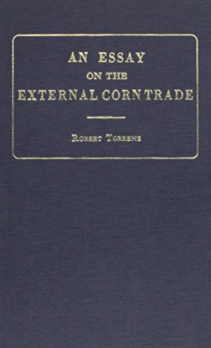 9780678007518: Essay on the External Corn Trade