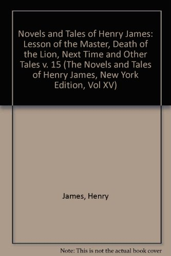 The Lesson of the Master, the Death: James, Henry