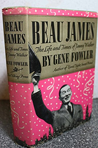 9780678031544: Beau James: Life and Times of Jimmy Walker (Viking reprint editions)