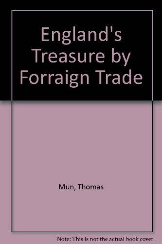 9780678062746: England's Treasure by Forraign Trade