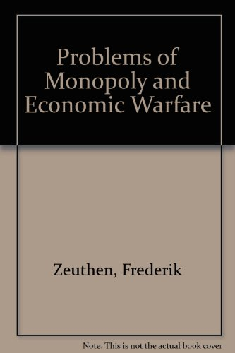 9780678065228: Problems of Monopoly and Economic Warfare