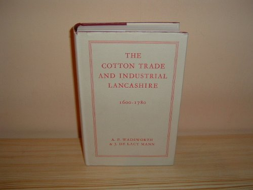 9780678067680: Cotton Trade and Industrial Lancashire, 1600-1780