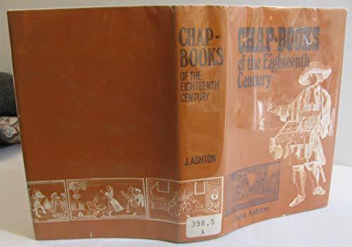 9780678080115: Chap-books of the eighteenth century