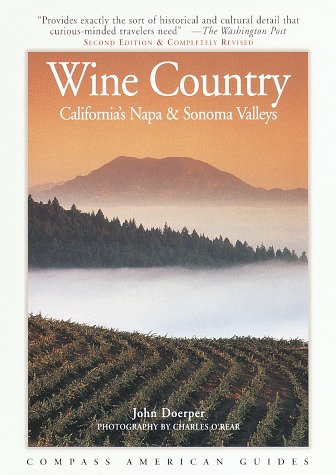 9780679000327: Compass American Guides : Wine Country : California's Napa & Sonoma Valleys