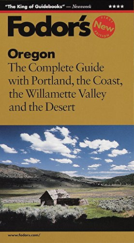 9780679000792: Oregon: The Complete Guide With Portland, the Coast, the Willamette Valley and the Deser t (1998)