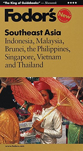 9780679000983: Fodor's Southeast Asia, 22nd Edition: Indonesia, Malaysia, Brunei, the Philippines, Singapore, Vietnam and Thailand