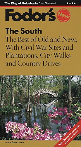 9780679001539: Fodor's The South, 25th Edition: The Best of Old and New with Civil War Sites, Plantations, City Walks and Country Drives