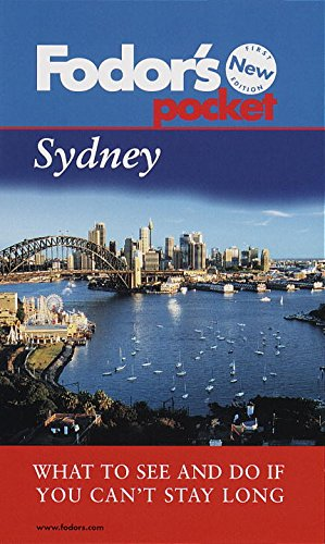 9780679001683: Fodor's Pocket Sydney, 1st Edition: What to See and Do If You Can't Stay Long