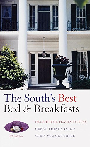 9780679001799: South's Best Bed & Breakfasts, 4th Edition (Fodor's Bed and Breakfasts the South)