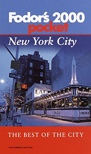 Fodor's Pocket New York City 2000: The Best of the City (0679003509) by Inc. Fodor's Travel Publications