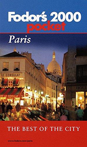 Fodor's Pocket Paris 2000 : The Best of the City: Fodor's