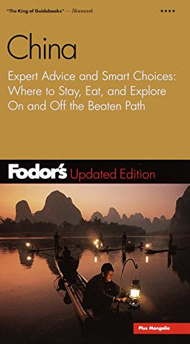 9780679003953: Fodor's China, 2nd Edition: Expert Advice and Smart Choices: Where to Stay, Eat, and Explore On and Off the Beaten Path (Travel Guide)
