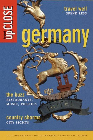 Fodor's upCLOSE Germany: The Guide that Gets You to the Heart and Soul of Germany: Fodor's