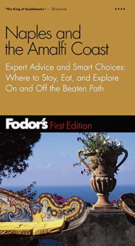 9780679004578: Fodor's Naples and the Amalfi Coast, 1st edition: Expert Advice and Smart Choice: Where to Stay, Eat, and Explore On and Off the B eaten Path (Travel Guide)