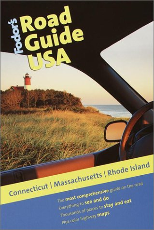 9780679005001: Fodor's Road Guide USA: Connecticut, Massachusetts, Rhode Island, 1st Edition