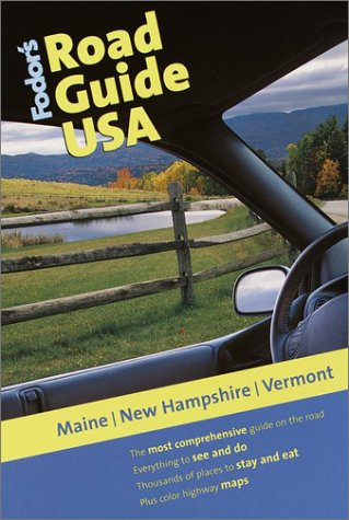 9780679005148: Fodor's Road Guide USA: Maine, New Hampshire, Vermont, 1st Edition