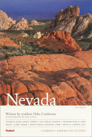 Compass American Guides: Nevada, 1st Edition (Compass American Guides): Castleman, Deke