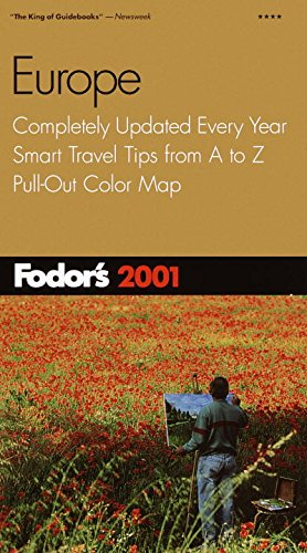 9780679005537: Fodor's Europe 2001: Completely Updated Every Year, Smart Travel Tips from A to Z, Pull-Out Color Map (Travel Guide)