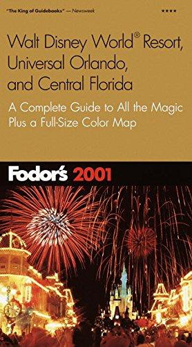 Fodor's Walt Disney World Resort(R), Universal Orlando and Central Florida 2001: The Complete ...