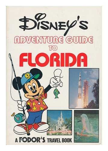 Disney's Adventure Guide to Florida (0679005757) by Inc. Fodor's Travel Publications