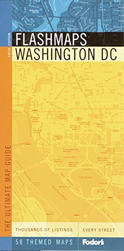 Flashmaps Washington, DC : The Ultimate Map Guide: Fodor's