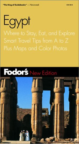 9780679006152: Fodor's Egypt, 2nd Edition: Where to Stay, Eat, and Explore, Smart Travel Tips from A to Z, Plus Maps and Co lor Photos (Travel Guide)