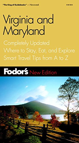 Fodor's Virginia & Maryland, 6th Edition: Completely Updated, Where to Stay, Eat, and ...