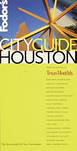 9780679006220: Fodor's CITYGUIDE Houston, 1st Edition: The Ultimate Sourcebook for City Dwellers (Fodor's Cityguides)