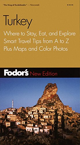 Fodor's Turkey, 5th Edition: Where to Stay, Eat, and Explore, Smart Travel Tips from A to Z, ...