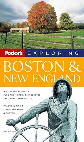 9780679007029: Fodor's Exploring Boston and New England, 4th Edition (Exploring Guides)