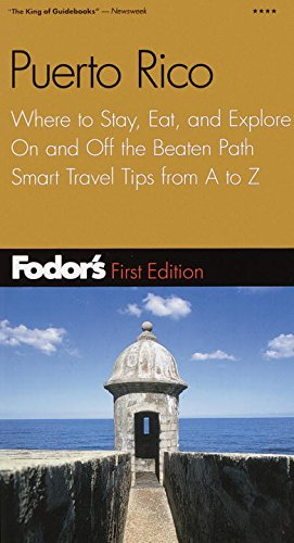 9780679007203: Fodor's Puerto Rico, 1st Edition: Where to Stay, Eat, and Explore On and Off the Beaten Path, Smart Travel Tips fr om A to Z (Travel Guide)