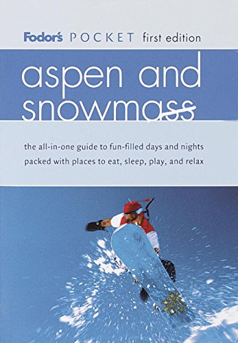 9780679007746: Fodor's Pocket Aspen and Snowmass, 1st Edition (Travel Guide)