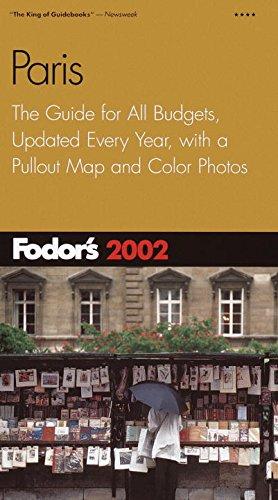 Fodor's Paris 2002: The Guide for All: Fodor's