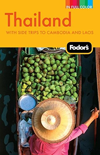 Fodor's Thailand: With Side Trips to Cambodia: Fodor's