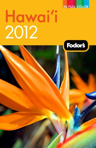 9780679009276: Fodor's Hawaii 2012 (Full-color Travel Guide)