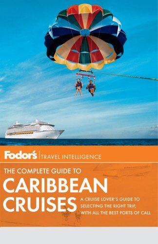 9780679009733: Fodor's The Complete Guide to Caribbean Cruises (Travel Guide)