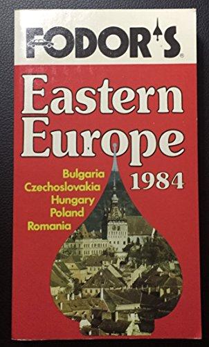 Fodor Eastern Europe-1984: Fodors