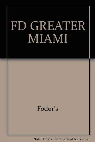 FD Greater Miami: Fodor's