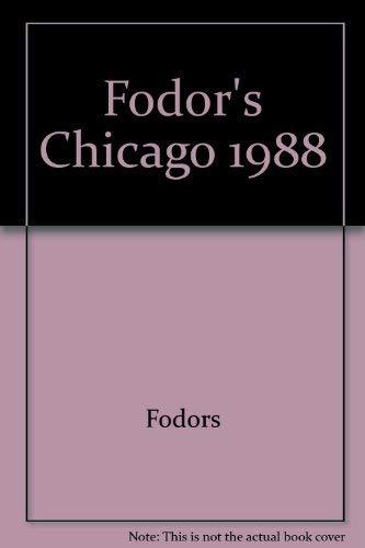 Fodors-Chicago '88: Fodor's